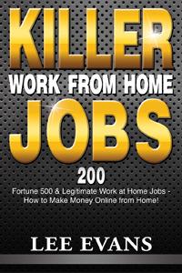 killer work from home jobs 200 fortune 500 legitimate work at