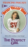 The Perfect Girl (Sweet Valley High, #74)