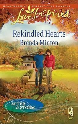 Rekindled hearts by Brenda Minton