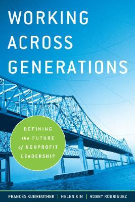 Working Across Generations by Frances Kunreuther