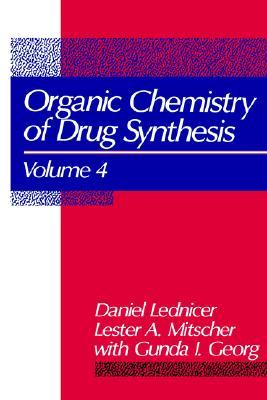The Organic Chemistry of Drug Synthesis, vol. 4