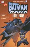 The Batman Strikes, Volume 3: Duty Calls