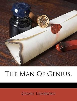 The Man of Genius.