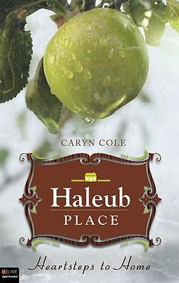 Haleub Place: Heartsteps to Home