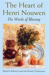 The Heart Of Henri Nouwen
