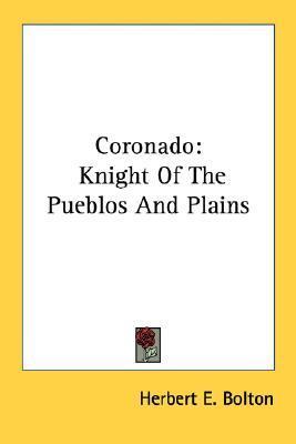Coronado by Herbert E. Bolton