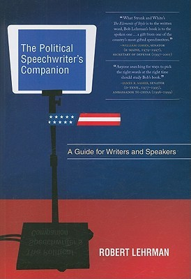 the-political-speechwriter-s-companion-a-guide-for-writers-and-speakers