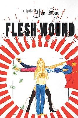 Flesh Wound by Jon Say