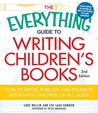 The Everything Guide to Writing Children's Books by Luke Wallen