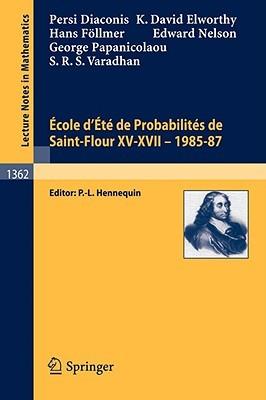 ecole-d-ete-de-probabilites-de-saint-flour-xv-xvii-1985-87