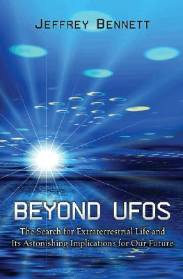 Beyond UFOs by Jeffrey O. Bennett