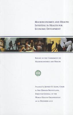 Macroeconomics and Health: Investing in Health for Economic Development