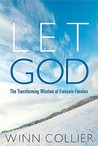 Let God: The Transforming Wisdom of Fenelon