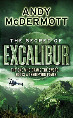 The Secret Of Excalibur (Nina Wilde & Eddie Chase, #3)