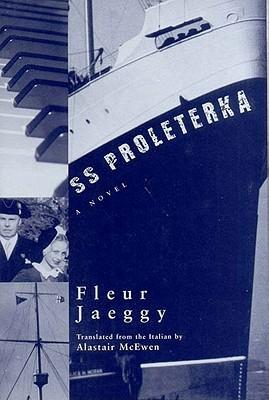S. S. Proleterka by Fleur Jaeggy