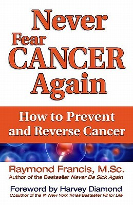 Image result for raymond francis, Anti-Cancer Diet - Beyond Health
