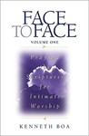 Face to Face: Praying the Scriptures for Intimate Worship: Praying the Scriptures for Intimate Worship v. 1 (Face to Face: Intimate Worship)