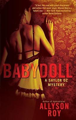 Babydoll (Saylor Oz, #2)