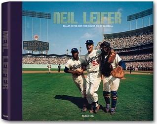 Neil Leifer: Ballet in the Dirt: The Golden Age of Baseball