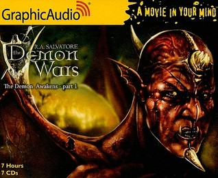 The Demon Awakens (1 of 3) by R.A. Salvatore