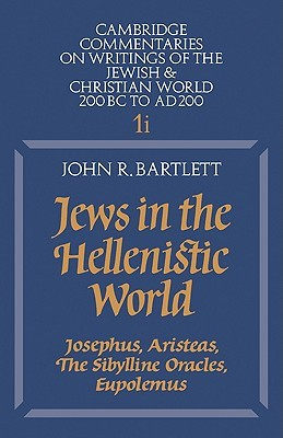 Jews in the Hellenistic World by John Raymond Bartlett