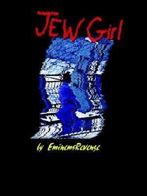 Jew Girl by Eminem