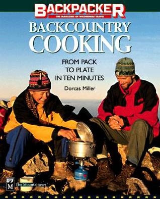 Descarga gratuita de Kindle e-Books Backcountry Cooking: From Pack to Plate in Ten Minutes