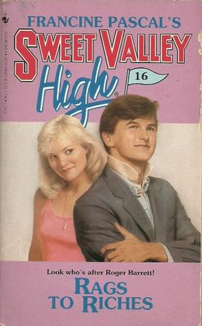 Rags to Riches (Sweet Valley High, #16)