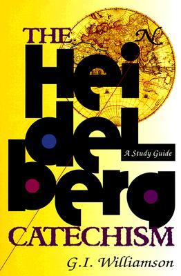 The Heidelberg Catechism, A Study Guide (ePUB)