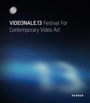 Videonale 13: Festival for Contemporary Video Art