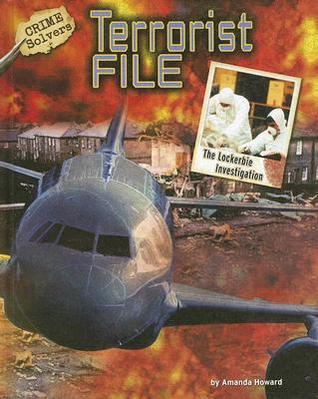 Terrorist File: The Lockerbie Investigation