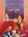 Eight Winter Nights by Laura Krauss Melmed