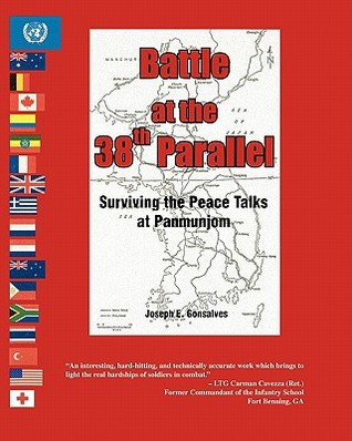 Battle at the 38th Parallel: Surviving the Peace Talks at Panmunjom