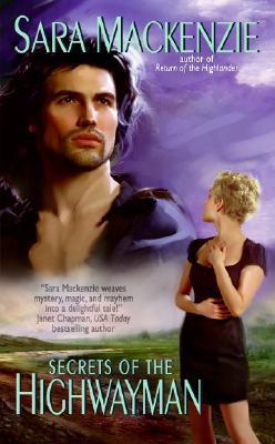 Secrets of the Highwayman by Sara Mackenzie