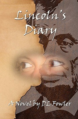 Lincoln's Diary by D.L. Fowler