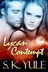 Lycan Contempt (Lycan, #7)