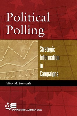 Political Polling: Strategic Information in Campaigns