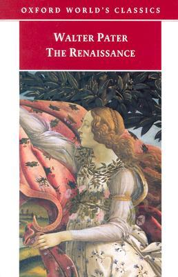 The Renaissance: Studies in Art and Poetry