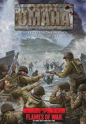 Bloody Omaha: The Battle For Omaha Beach:  D Day, 6 June 1944