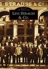 Levi Strauss & Co. (Images of America: California)