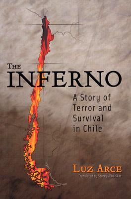 The Inferno: A Story of Terror and Survival in Chile