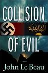 Collision of Evil