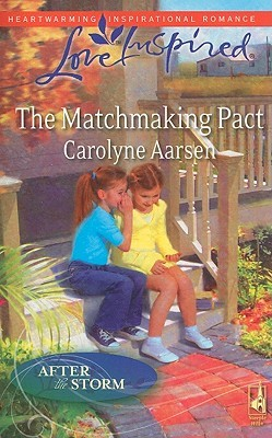 The Matchmaking Pact by Carolyne Aarsen