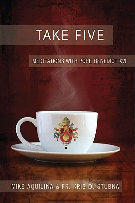 Take Five by Mike Aquilina