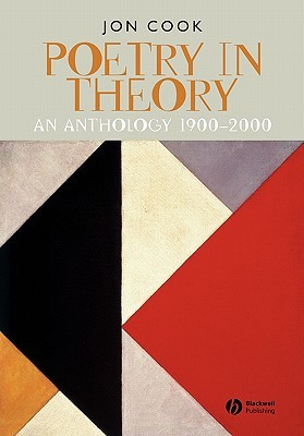 Poetry in Theory: An Anthology 1900-2000