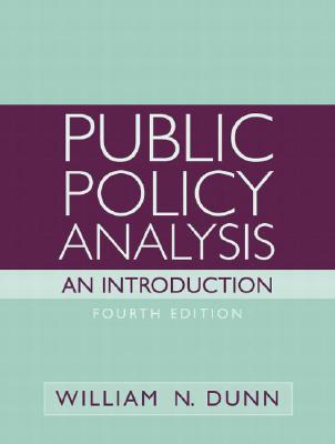 Public Policy Analysis: An Introduction