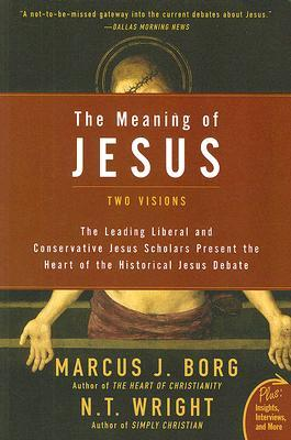 The Meaning of Jesus: Two Visions (ePUB)