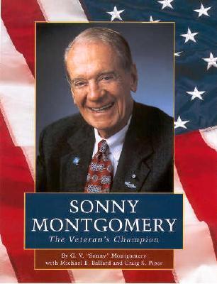 Sonny Montgomery: The Veteran's Champion