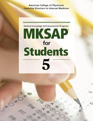 MKSAP for students 5 by American College of Physicians