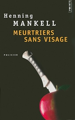 Meurtriers sans visage by Henning Mankell